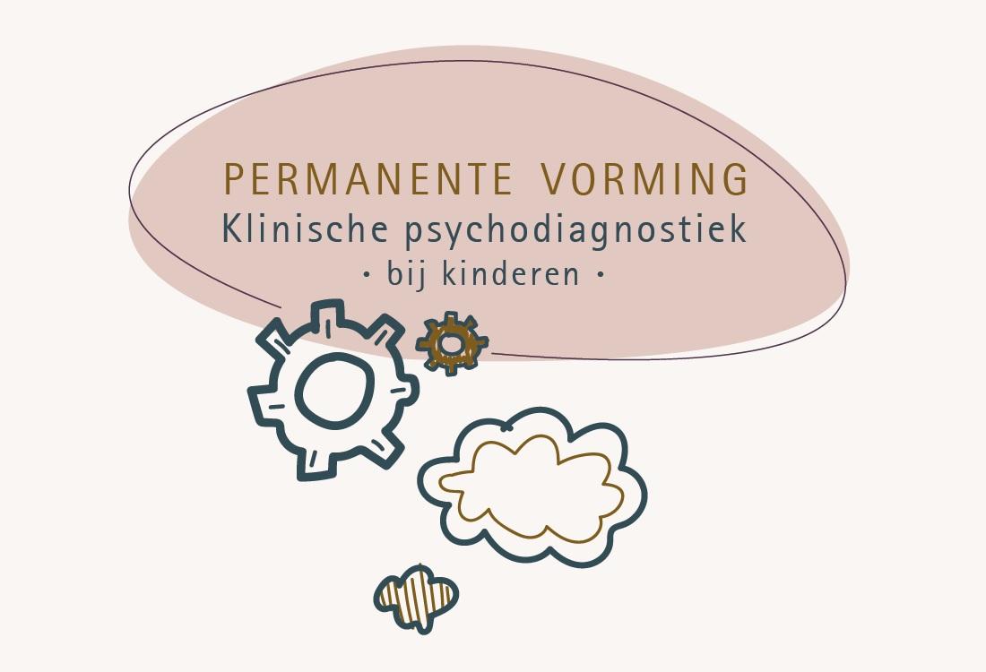 Inschrijving PEV Klinische Psychodiagnostiek specialisatie Kinderen geopend